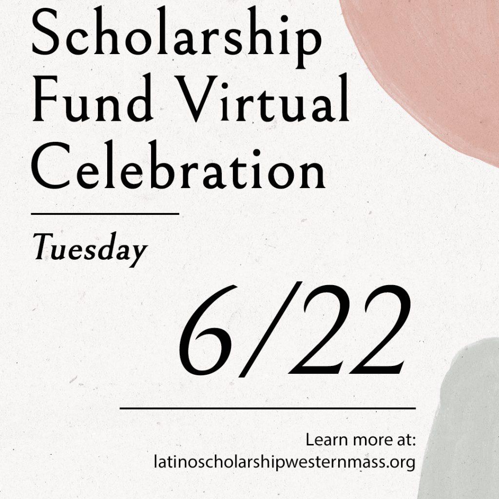 Latino Scholarship Fund Virtual Celebration 2021